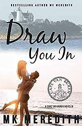 Draw You In: Cape Van Buren