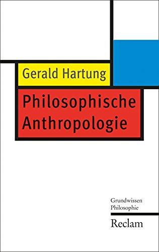 philosophische-anthropologie-grundwissen-philosophie-reclam-grundwissen-philosophie