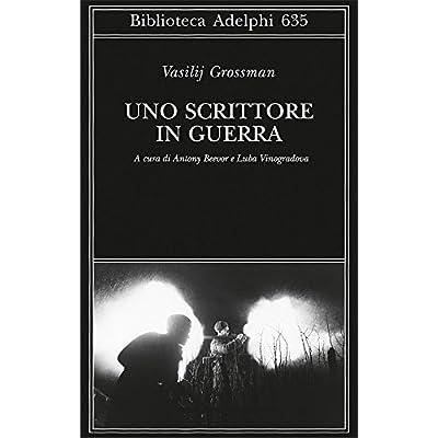 Uno Scrittore In Guerra (1941-1945)