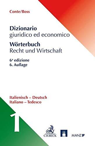 Wörterbuch Recht und Wirtschaft: Wörterbuch Recht & Wirtschaft  Band 1: Italienisch-Deutsch