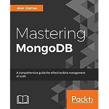 Mastering MongoDB