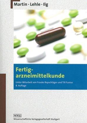 fertigarzneimittelkunde Fertigarzneimittelkunde von Jörg Martin (1. Oktober 2009) Broschiert