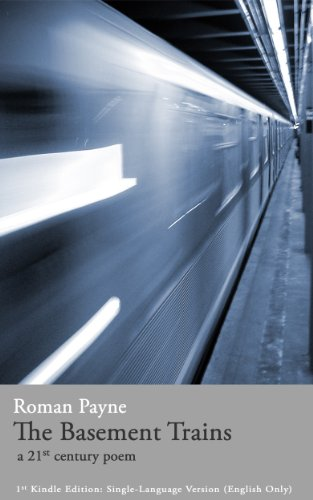 The Basement Trains (a 21st century poem) (English & French Edition) (English Edition)