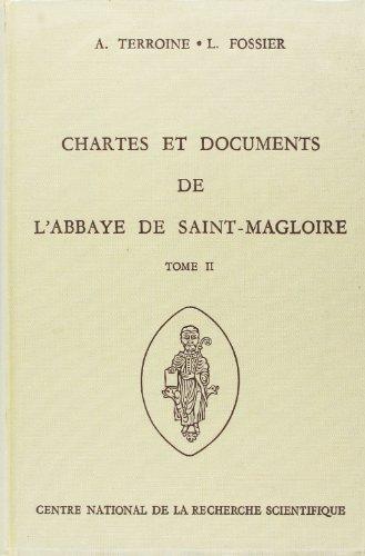 Chartes et documents de l'abbaye de Saint-Magloire, tome 2 : Actes passés de 1280 à 1330 par Anne Terroine