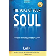 The Voice of your Soul: Volume 1