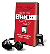 What the Customer Wants You to Know: How Everybody Needs to Think Differently about Sales [With Headphones] (Playaway Adult Nonfiction)