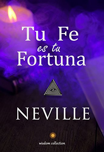 Tu Fe es tu Fortuna eBook: Neville Goddard , Marcela Allen: Amazon.es: Tienda Kindle