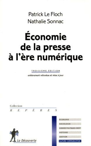 Economie de la presse à l'ère numérique par Patrick Le Floch, Nathalie Sonnac
