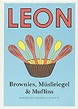 LEON Mini. Brownies, Müsliriegel & Muffins: Natürlich schnelle Rezepte