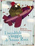 L'incredibile viaggio di Nonna Rosa