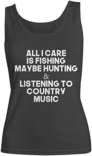 all-i-care-is-fishing-hunting-country-music-komisch-damen-tank-top-armellos-muskelshirt-schwarz-smal