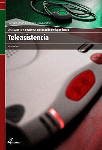 Teleasistencia (CFGM ATENCIÓN A PERSONAS EN SITUACIÓN DE DEPENDENC) por A. Felage