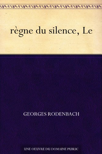 rgne-du-silence-le-french-edition