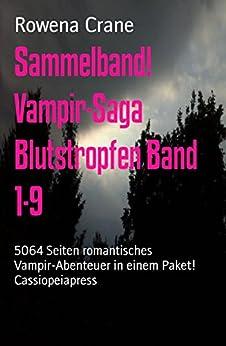 sammelband-vampir-saga-blutstropfen-band-1-9-5064-seiten-romantisches-vampir-abenteuer-in-einem-paket-cassiopeiapress