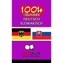 1001+ Übungen Deutsch - Slowakisch (German Edition)