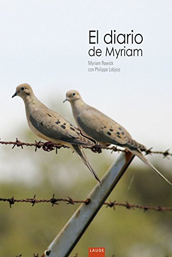El diario de Myriam (Laude) por Myriam Rawick