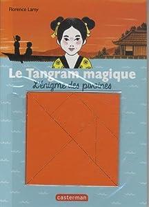 """Afficher """"Le tangram magique n° 1 L'énigme des pivoines"""""""