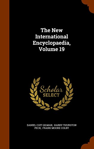 The New International Encyclopaedia, Volume 19