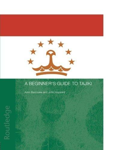 A Beginners' Guide to Tajiki by Azim Baizoyev (2003-11-21)
