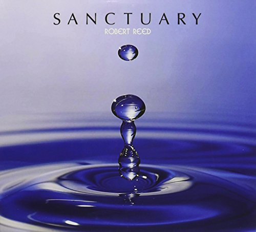 Robert Reed: Sanctuary -CD+Dvd- (Audio CD)