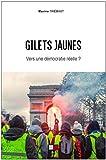 Gilets jaunes - Vers une démocratie réelle ?