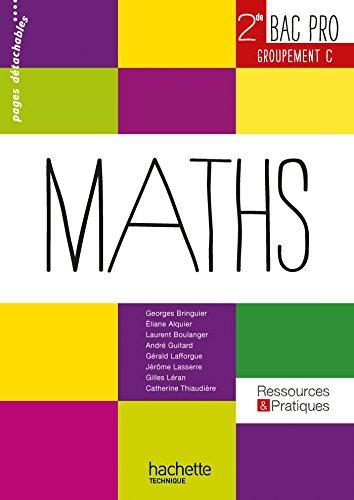 Ressources et pratiques Maths 2de Bac Pro Tertiaire (C) - Livre lve - Ed.2013
