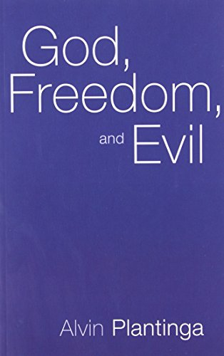 God, Freedom and Evil por Alvin Plantinga