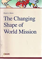 The Changing Shape of World Mission
