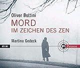 Mord im Zeichen des Zen - Oliver Bottini