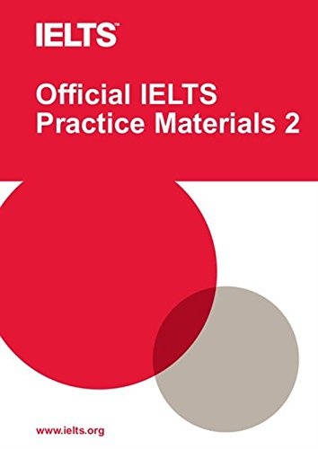 2: Official IELTS Practice Materials. Con DVD-ROM