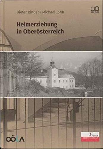 Heimerziehung in Oberösterreich
