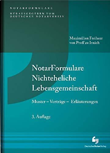 NotarFormulare Nichteheliche Lebensgemeinschaft: Muster - Verträge - Erläuterungen, Buch mit Musterdownload