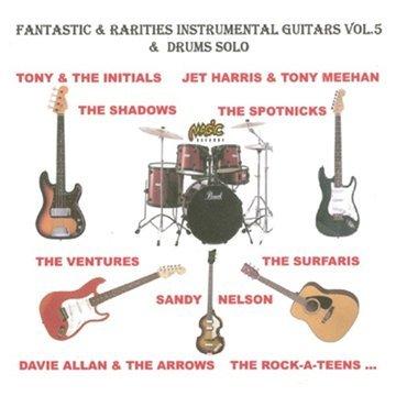 Fantastic & Rarities Instrumental Guitars & Drums Solo