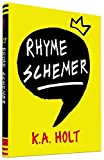 Rhyme Schemer by K.A. Holt (2014-10-14)