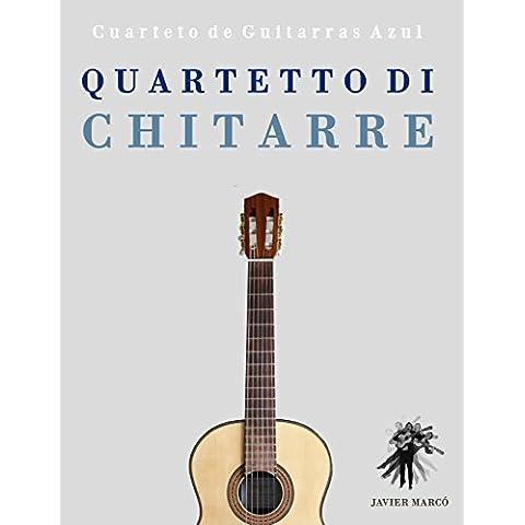 Quartetto di Chitarre: Cuarteto de Guitarras Azul