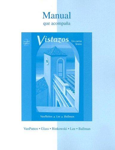 Workbook/ Lab Manual t/a Vistazos by Bill VanPatten (2005-03-18)