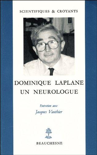 Dominique Laplane, un neurologue