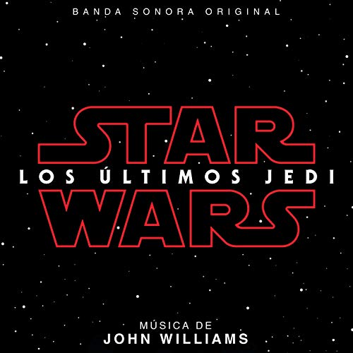 Star Wars: Los Últimos Jedi (Banda Sonora Original)