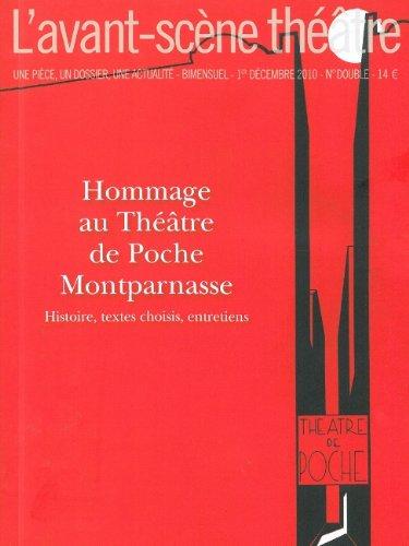 L'Avant-scne thtre, N 1293-1294, 1er d : Hommage au Thtre de Poche Montparnasse