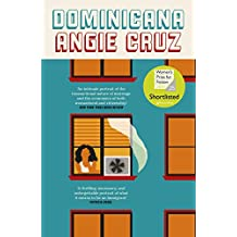 Dominicana: SHORTLISTED FOR THE WOMEN'S PRIZE FOR FICTION 2020 (English Edition)