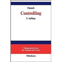 Controlling (Managementwissen für Studium und Praxis)