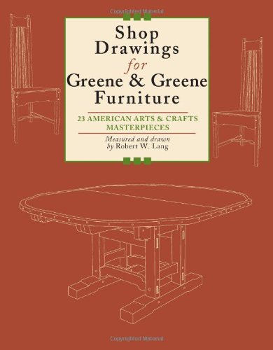 shop-drawings-for-greene-greene-furniture-23-american-arts-crafts-masterpieces-22-projects-for-every