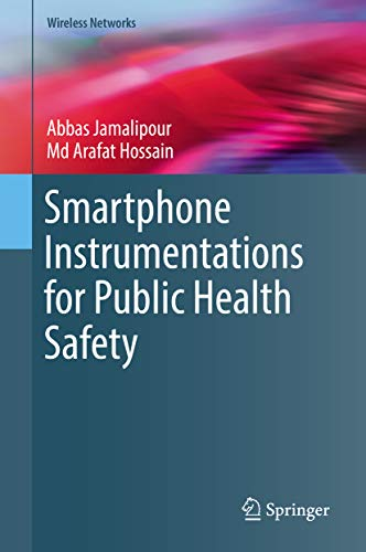Smartphone Instrumentations for Public Health Safety (Wireless Networks) (English Edition) Mobile Printing System