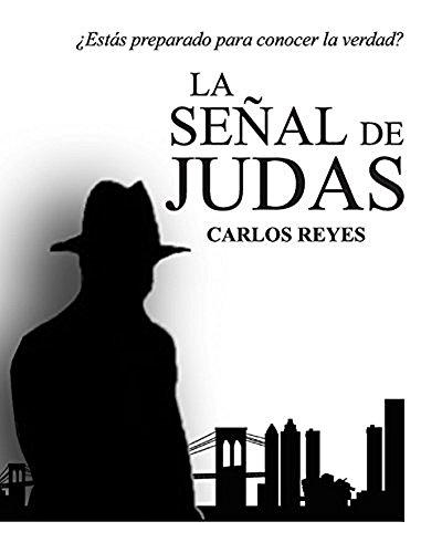 La señal de Judas por Carlos Reyes