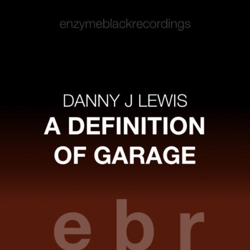 A Definition of Garage / This Is Love