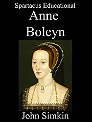 Anne Boleyn: A concise historical biography written by an experienced classroom teacher with source-based student activities to help them with their GCSE and 'A' level examinations.