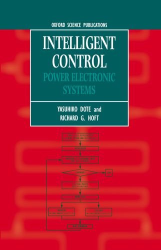 Intelligent Control: Power Electronic Systems PDF Books