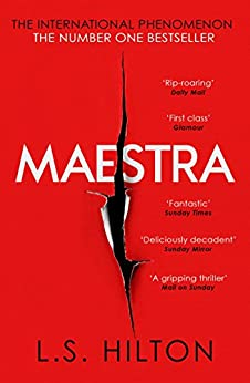 Maestra: The shocking international number one bestseller by [Hilton, L. S.]