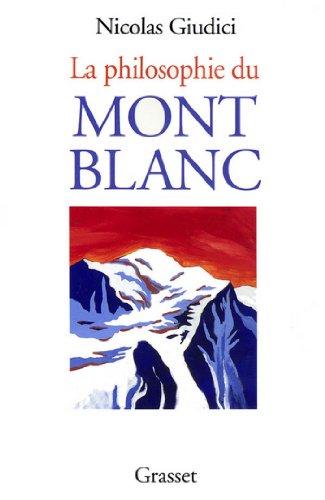 La philosophie du Mont-blanc (essai français) par Nicolas Giudici