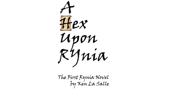 Hex Returns To Rynia, Book Three of the Sons of Rynia Trilogy (eBook)